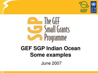 GEF SGP Indian Ocean Some examples