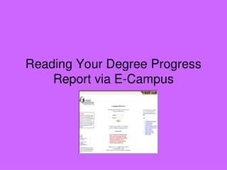 Reading Your Degree Progress Report via E-Campus