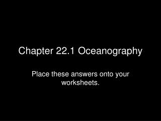 Chapter 22.1 Oceanography
