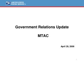 Government Relations Update      MTAC                     April 29, 2009
