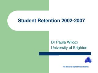 Student Retention 2002-2007
