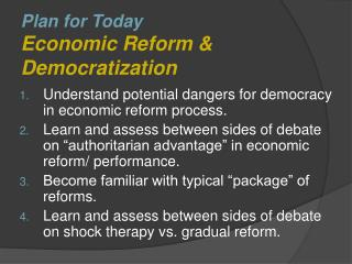 Plan for Today Economic Reform  Democratization