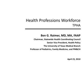 Health Professions Workforce TPHA