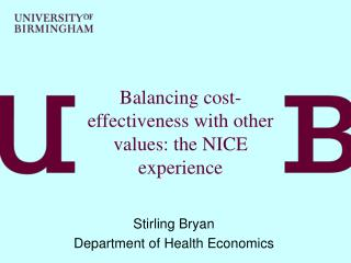Balancing cost-effectiveness with other values: the NICE experience