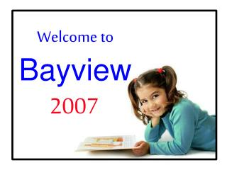 Welcome to Bayview