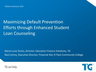 Maximizing Default Prevention Efforts through Enhanced Student Loan Counseling
