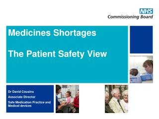 Medicines Shortages  The Patient Safety View