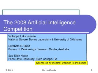 The 2008 Artificial Intelligence Competition