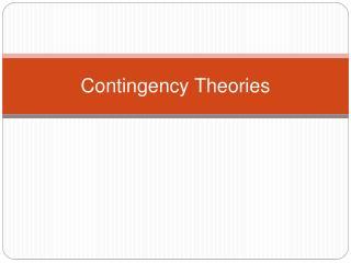 Contingency Theories
