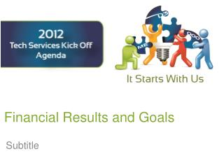 Financial Results and Goals