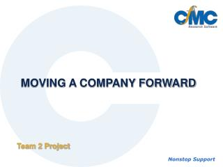 MOVING A COMPANY FORWARD
