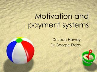 Motivation and payment systems