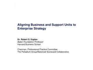 Aligning Business and Support Units to Enterprise Strategy