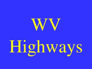 WV Highways