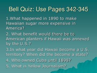 Bell Quiz: Use Pages 342-345