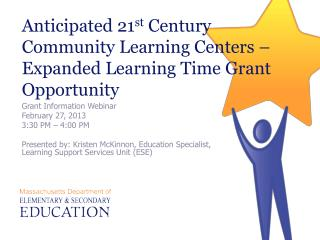 Anticipated 21st Century Community Learning Centers   Expanded Learning Time Grant Opportunity