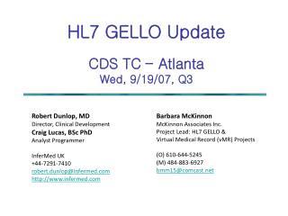 HL7 GELLO Update  CDS TC   Atlanta Wed, 9