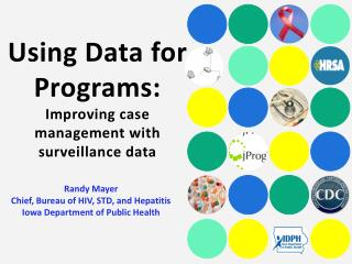 Using Data for Programs: Improving case management with surveillance data