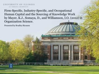 Firm-Specic, Industry-Specic, and Occupational Human Capital and the Sourcing of Knowledge Work by Mayer, K.J., Somaya,