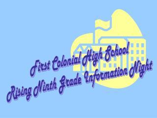 First Colonial High School Rising Ninth Grade Information Night