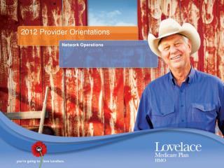 2012 Provider Orientations