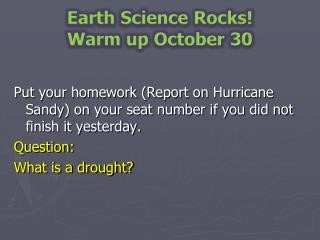 Earth Science Rocks Warm up October 30