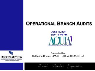 Operational Branch Audits