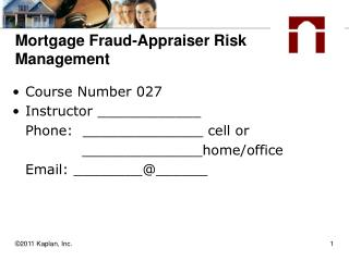 Mortgage Fraud-Appraiser Risk Management