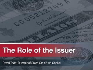 The Role of the Issuer