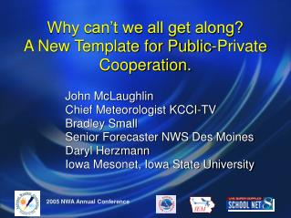 Why can t we all get along  A New Template for Public-Private Cooperation.