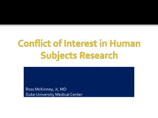 Conflict of Interest in Human Subjects Research