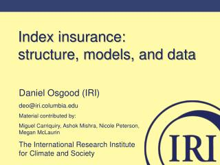 Index insurance:     structure, models, and data