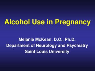 Alcohol Use in Pregnancy