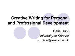 Creative Writing for Personal and Professional Development
