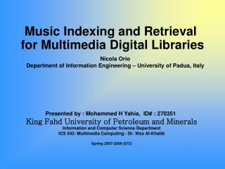 Music Indexing and Retrieval  for Multimedia Digital Libraries