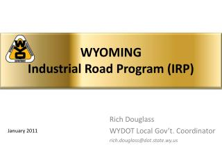 WYOMING Industrial Road Program IRP