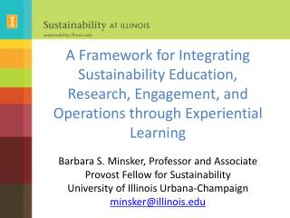 A Framework for Integrating Sustainability Education, Research, Engagement, and Operations through Experiential Learning