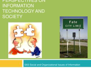 Users and Technology: Perspectives on Information Technology and Society
