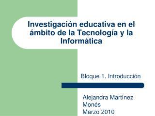 Investigaci n educativa en el  mbito de la Tecnolog a y la Inform tica