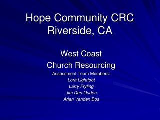 Hope Community CRC Riverside, CA