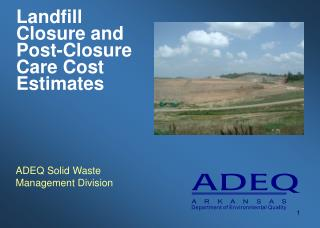 Landfill Closure and Post-Closure Care Cost Estimates