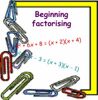 Beginning factorising
