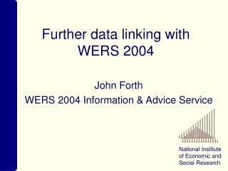 Further data linking with  WERS 2004