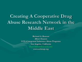 Creating A Cooperative Drug Abuse Research Network in the Middle East
