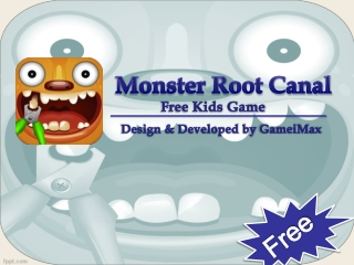 Monster Root Canal Doctor