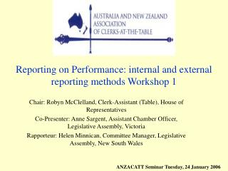 Reporting on Performance: internal and external reporting methods Workshop 1
