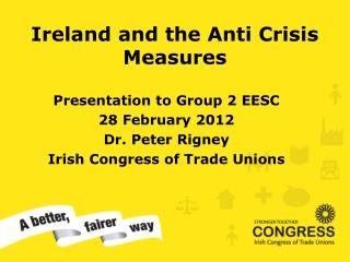 Ireland and the Anti Crisis Measures
