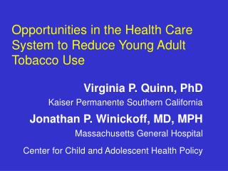 Opportunities in the Health Care System to Reduce Young Adult Tobacco Use