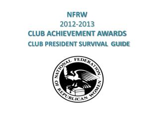 NFRW 2012-2013 CLUB ACHIEVEMENT AWARDS