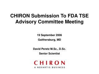CHIRON Submission To FDA TSE Advisory Committee Meeting